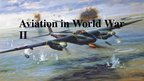 Presentations 'Aviation in World War II', 1.