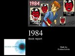 "Presentations 'Book Report. George Orwell ""1984""', 1."