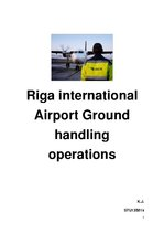 Research Papers 'Riga International Airport. Ground Handling Operations', 1.