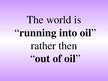 Summaries, Notes 'Oil Problems in the World - Presentation and Summary in the English Exam at Bank', 14.