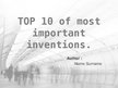 Presentations 'Most Important Inventions', 1.