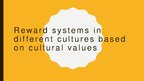 Presentations 'Reward Systems in Different Cultures Based on Cultural Values', 1.