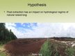 Presentations 'The Peat Extraction Impact on Hydrological Regime of the Raised Bog', 7.