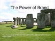 Presentations 'The Power of Brand', 1.